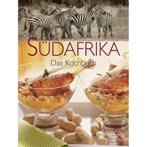 Gertrud Berning - Südafrika - Das Kochbuch - Preis vom 15.04.2021 04:51:42 h