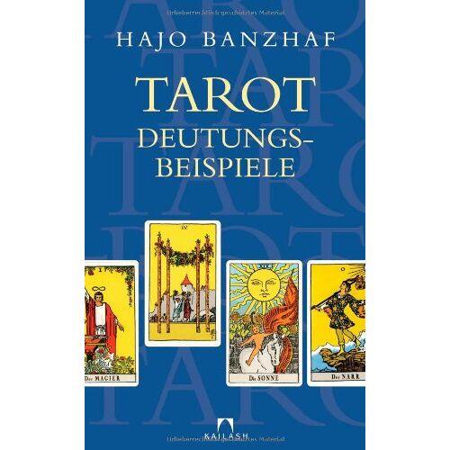 Hajo Banzhaf - Tarot-Deutungsbeispiele - Preis vom 04.09.2020 04:54:27 h