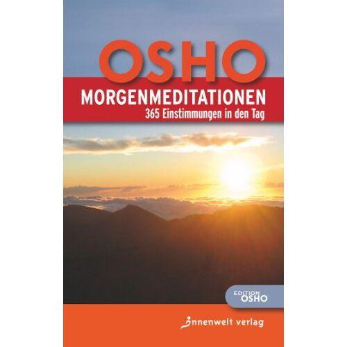 Osho - MorgenMeditationen: 365 Einstimmungen in den Tag - Preis vom 13.04.2021 04:49:48 h