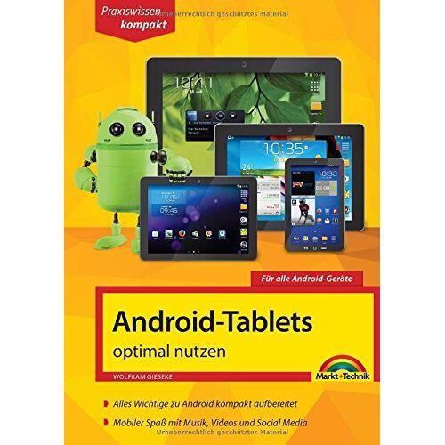 Wolfram Gieseke - Android Tablets optimal nutzen - Preis vom 03.09.2020 04:54:11 h