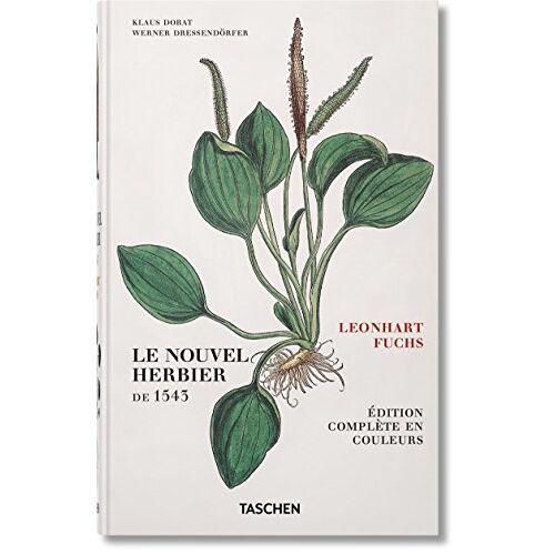 Taschen - Leonhart Fuchs: Le Nouvel Herbier de 1543 - Preis vom 14.01.2021 05:56:14 h