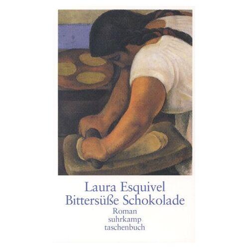 Laura Esquivel - Bittersüße Schokolade - Preis vom 06.09.2020 04:54:28 h