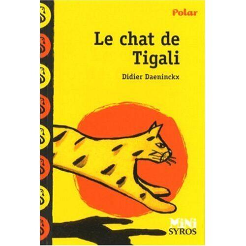 Didier Daeninckx - Chat de Tigali - Preis vom 17.04.2021 04:51:59 h