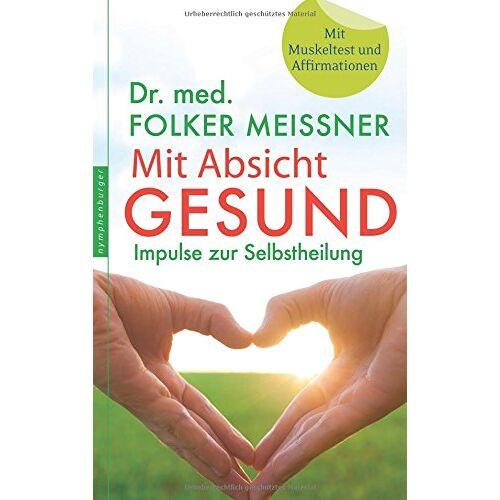 Folker Meißner - Mit Absicht gesund - Preis vom 21.10.2020 04:49:09 h