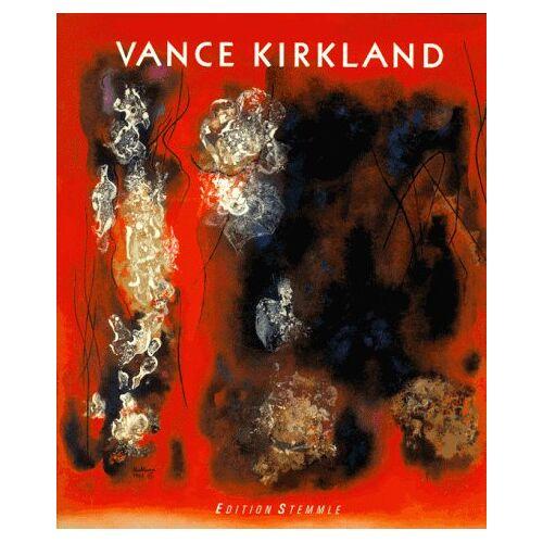 Vance Kirkland - Vance Kirkland 1904-1981 - Preis vom 10.04.2021 04:53:14 h