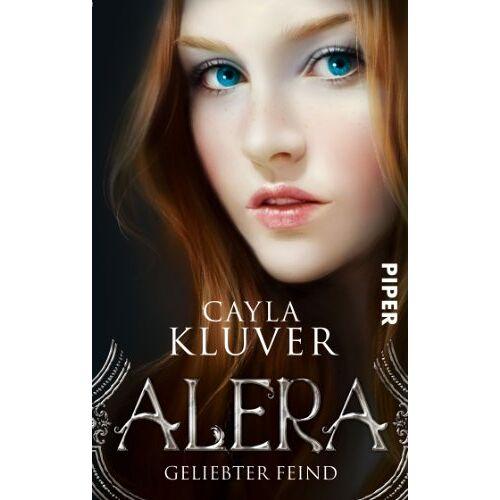 Cayla Kluver - Alera: Geliebter Feind (Alera 1) - Preis vom 21.10.2020 04:49:09 h