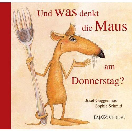 Josef Guggenmoos - Und was denkt die Maus am Donnerstag? - Preis vom 10.05.2021 04:48:42 h