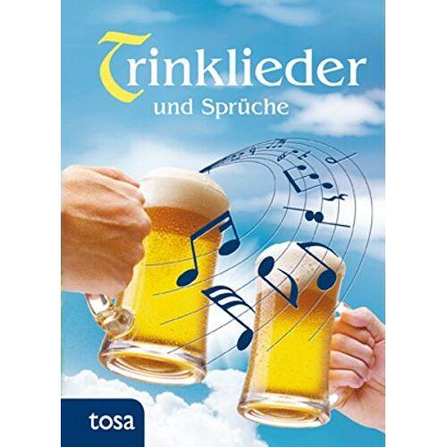 - Trinklieder und Sprüche - Preis vom 18.04.2021 04:52:10 h