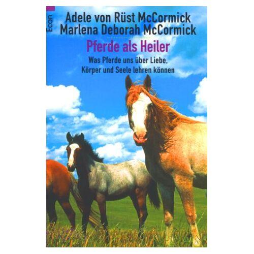 McCormick, Adele von Rüst - Pferde als Heiler - Preis vom 08.05.2021 04:52:27 h