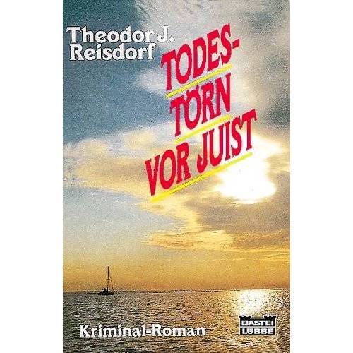 Reisdorf, Theodor J. - Todestörn vor Juist - Preis vom 20.10.2020 04:55:35 h