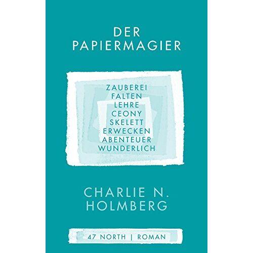 Holmberg, Charlie N. - Der Papiermagier (Die Magier, Band 1) - Preis vom 11.05.2021 04:49:30 h