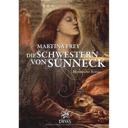 Martina Frey - Die Schwestern von Sunneck - Preis vom 20.10.2020 04:55:35 h