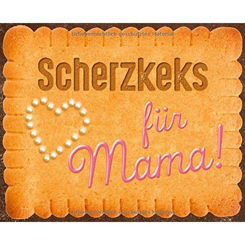 Rudi Hurzlmeier - Scherzkeks für Mama (Scherzkekse) - Preis vom 20.10.2020 04:55:35 h