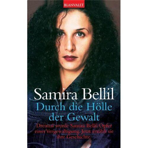 Samira Bellil - Durch die Hölle der Gewalt: Dreimal wurde Samira Bellil Opfer einer Vergewaltigung. Jetzt erzählt sie ihre Geschichte - Preis vom 08.05.2021 04:52:27 h