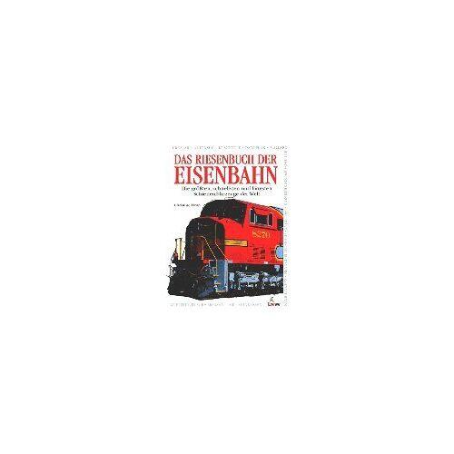 Christine Heap - Das Riesenbuch der Eisenbahn - Preis vom 07.05.2021 04:52:30 h