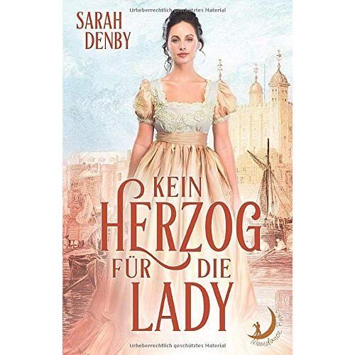 Sarah Denby - Kein Herzog für die Lady - Preis vom 05.09.2020 04:49:05 h