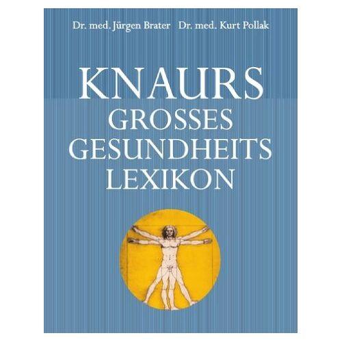 Jürgen Brater - Knaurs großes Gesundheitslexikon - Preis vom 21.10.2020 04:49:09 h