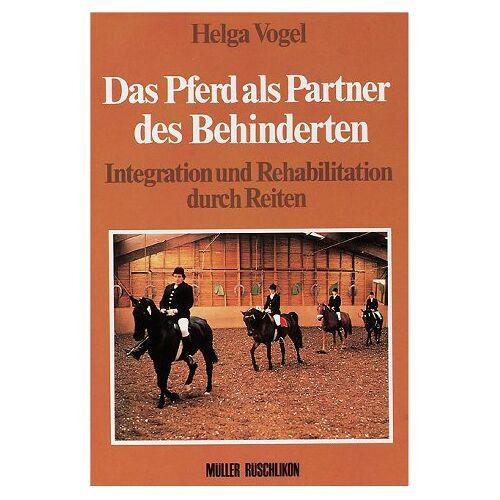 Helga Vogel - Das Pferd als Partner des Behinderten - Preis vom 14.04.2021 04:53:30 h