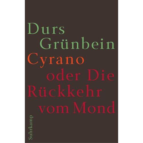 Durs Grünbein - Cyrano oder Die Rückkehr vom Mond - Preis vom 02.12.2020 06:00:01 h