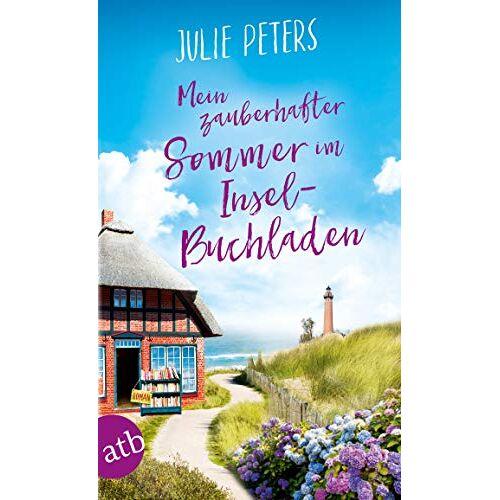 Julie Peters - Mein zauberhafter Sommer im Inselbuchladen: Roman (Friekes Buchladen, Band 2) - Preis vom 06.05.2021 04:54:26 h