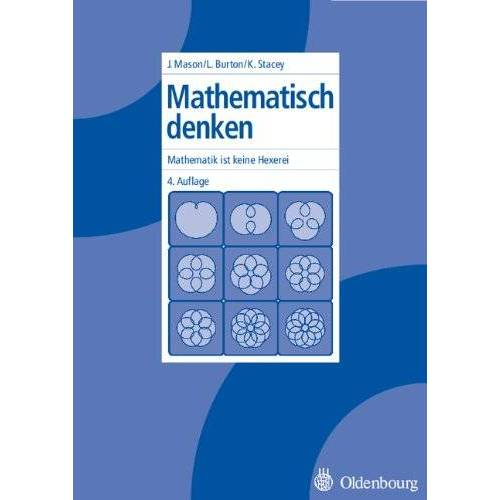 John Mason - Mathematisch denken: Mathematik ist keine Hexerei - Preis vom 07.05.2021 04:52:30 h