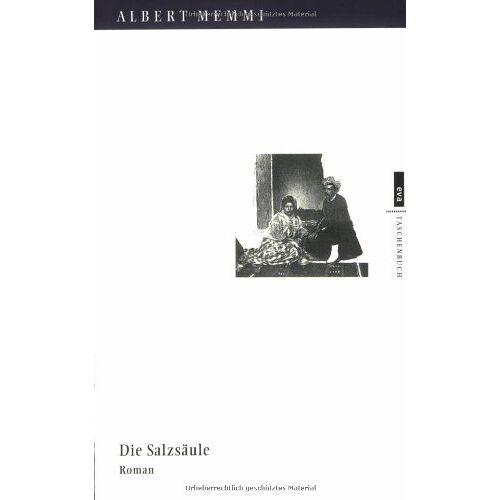 Albert Memmi - Die Salzsäule EVA Taschenbücher, Bd. 230 - Preis vom 28.02.2021 06:03:40 h