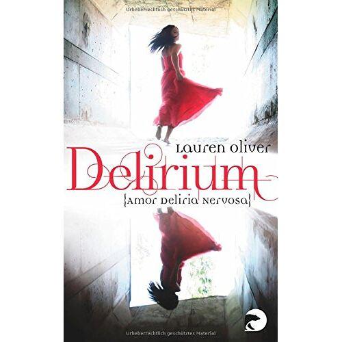 Lauren Oliver - Delirium - Amor Deliria Nervosa: Roman - Preis vom 18.04.2021 04:52:10 h