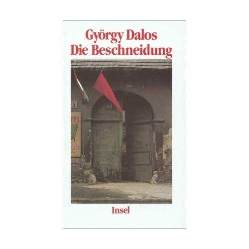 György Dalos - Die Beschneidung: Eine Geschichte - Preis vom 05.09.2020 04:49:05 h
