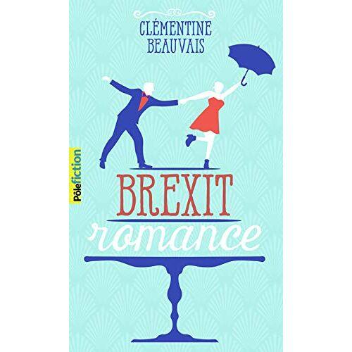 - Brexit romance (Pôle Fiction) - Preis vom 10.05.2021 04:48:42 h