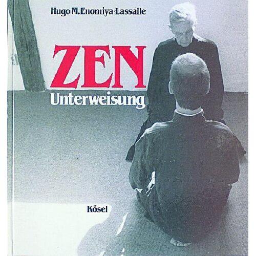Enomiya-Lassalle, Hugo M. - ZEN - Unterweisung - Preis vom 28.02.2021 06:03:40 h