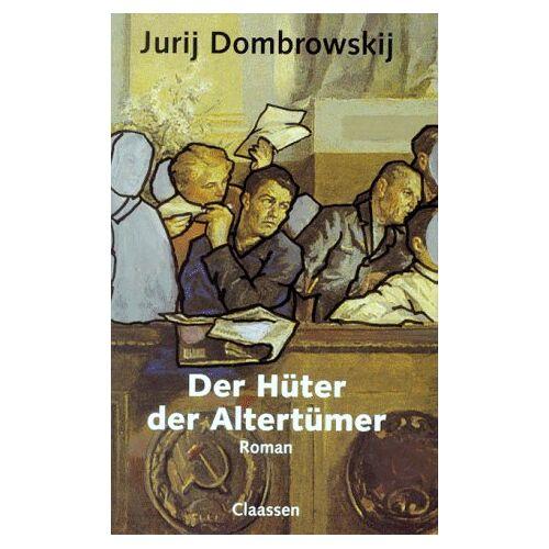 Jurij Dombrowskij - Der Hüter der Altertümer - Preis vom 10.05.2021 04:48:42 h