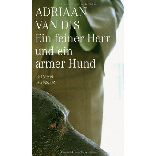 Dis, Adriaan van - Ein feiner Herr und ein armer Hund: Roman - Preis vom 04.10.2020 04:46:22 h