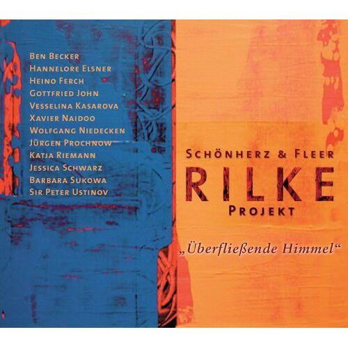 Rilke, Rainer Maria - Rilke Projekt. Überfließende Himmel - Preis vom 20.10.2020 04:55:35 h