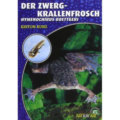 Kriton Kunz - Der Zwergkrallenfrosch: Hymenochirus boettgeri - Preis vom 18.04.2021 04:52:10 h