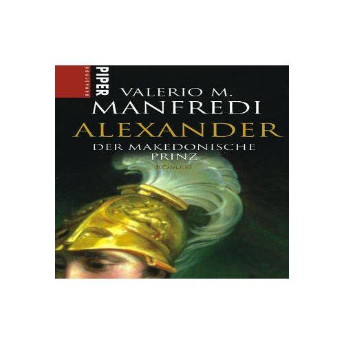 Manfredi, Valerio M. - Alexander: Der makedonische Prinz - Preis vom 17.04.2021 04:51:59 h