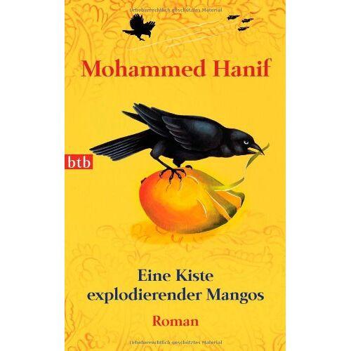 Mohammed Hanif - Eine Kiste explodierender Mangos: Roman - Preis vom 09.05.2021 04:52:39 h