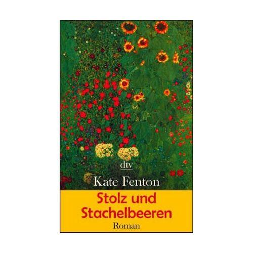 Kate Fenton - Stolz und Stachelbeeren - Preis vom 04.09.2020 04:54:27 h