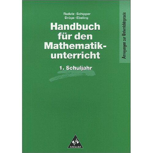 Rotraut Dröge - Handbücher Mathematik: Handbuch für den Mathematikunterricht an Grundschulen: 1. Schuljahr (Handbücher für den Mathematikunterricht 1. bis 4. Schuljahr) - Preis vom 13.05.2021 04:51:36 h