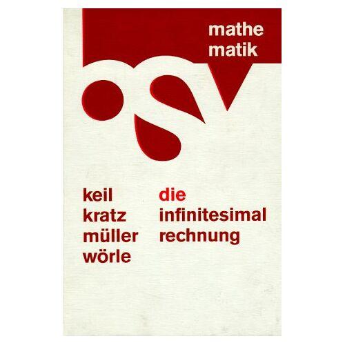 - Die Infinitesimalrechnung (Differential- und Integralrechnung). Schülerbuch - Preis vom 21.10.2020 04:49:09 h
