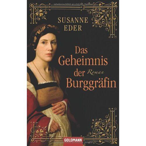 Susanne Eder - Das Geheimnis der Burggräfin: Roman - Preis vom 20.10.2020 04:55:35 h