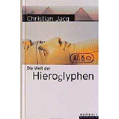Christian Jacq - Die Welt der Hieroglyphen - Preis vom 28.02.2021 06:03:40 h
