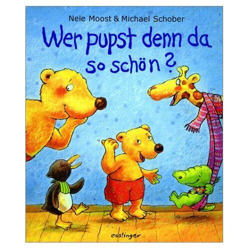 Nele Moost - Wer pupst denn da so schön?, m. Pups-Kissen - Preis vom 17.01.2021 06:05:38 h