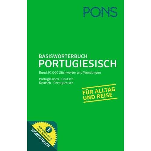 - PONS Basiswörterbuch Portugiesisch: Portugiesisch - Deutsch / Deutsch - Portugiesisch. Mit Wörterbuch zum Download. - Preis vom 15.04.2021 04:51:42 h