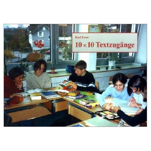 Karl Ernst - 10 x 10 Textzugänge - Preis vom 06.09.2020 04:54:28 h