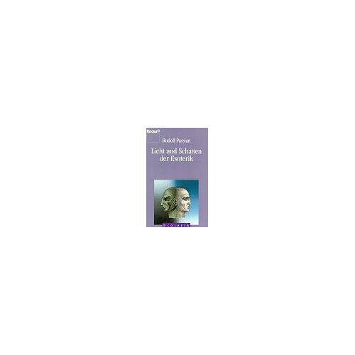 Rudolf Passian - Licht und Schatten der Esoterik (Knaur Taschenbücher. Esoterik) - Preis vom 12.05.2021 04:50:50 h
