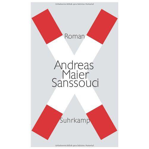 Andreas Maier - Sanssouci: Roman - Preis vom 15.04.2021 04:51:42 h
