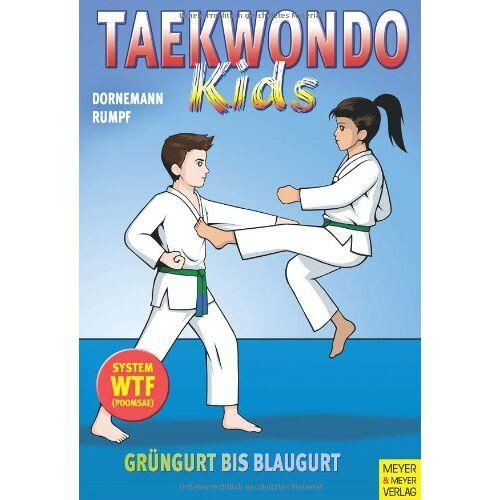 Volker Dornemann - Taekwondo - Kids 2. Grüngurt bis Blaugurt - Preis vom 06.05.2021 04:54:26 h