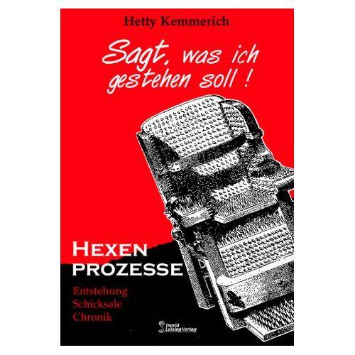 Hetty Kemmerich - Kemmerich, H: Sagt, was ich gestehen soll! - Preis vom 20.10.2020 04:55:35 h