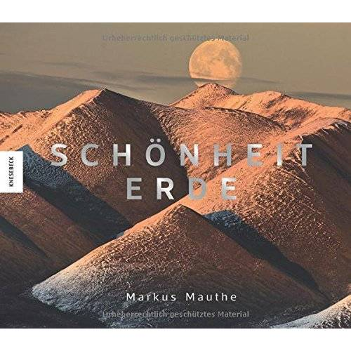 Markus Mauthe - Schönheit Erde - Preis vom 05.09.2020 04:49:05 h