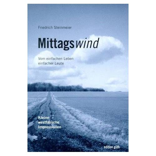 Friedrich Steinmeier - Mittagswind - Preis vom 11.04.2021 04:47:53 h
